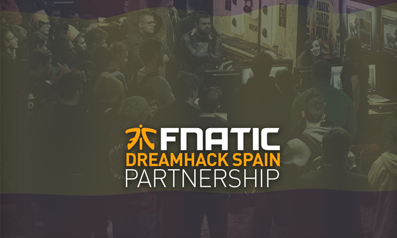 Fnatic DreamHack Spain esports