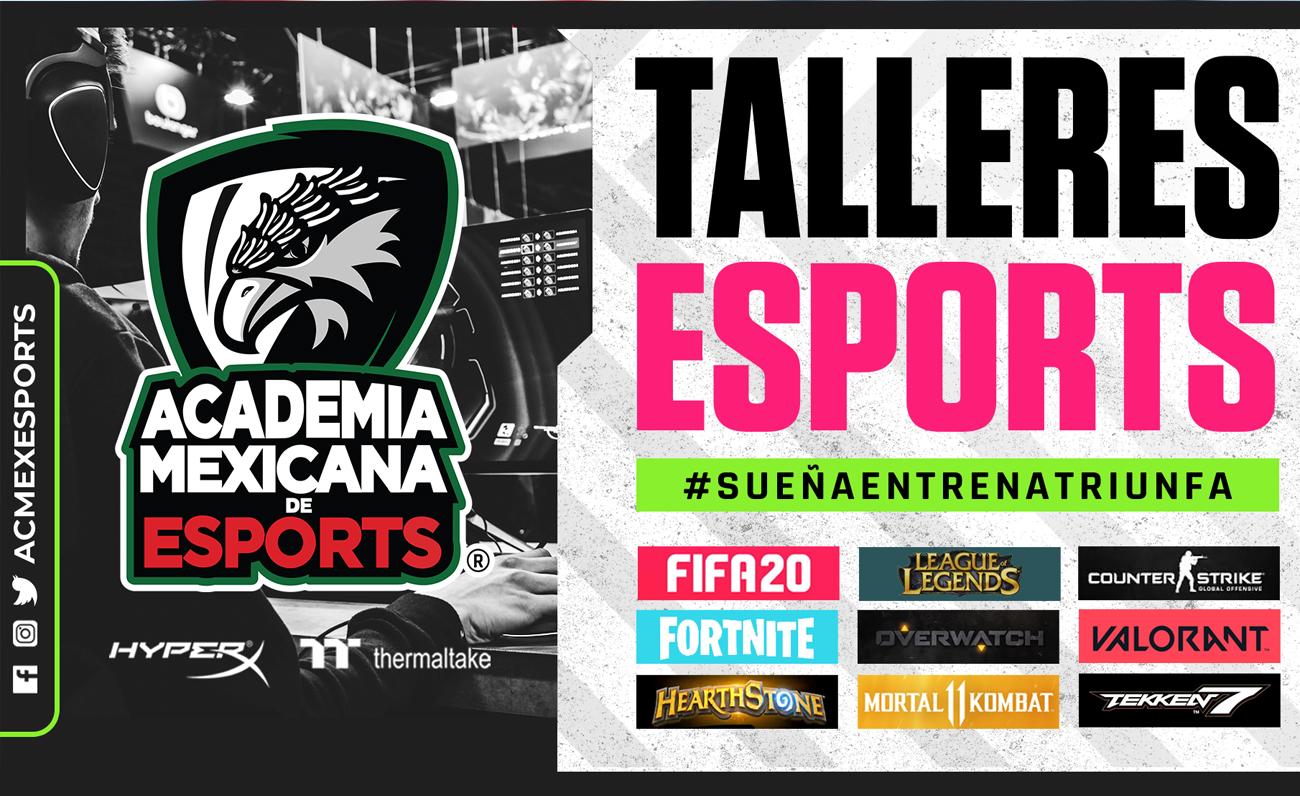 Academia Mexicana Esports talleres