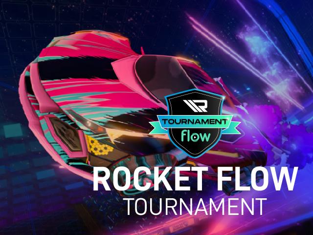 601_Rocket_Flow_Tournament_Legacy