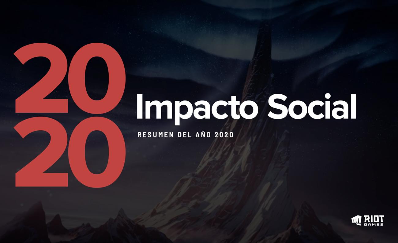 Impacto Social Riot Games 2020